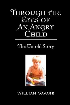 Through the Eyes of an Angry Child