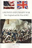 A Ruinous and Unhappy War