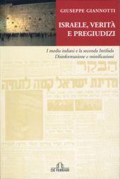 Israele, verità e pregiudizi