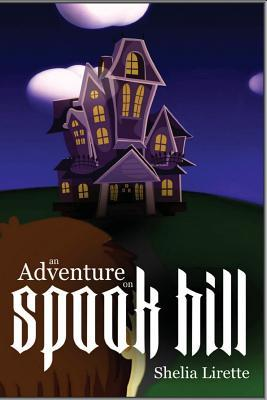 An Adventure on Spook Hill