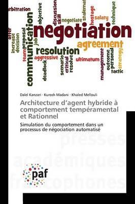 Architecture d'Agent Hybride a Comportement Temperamental et Rationnel