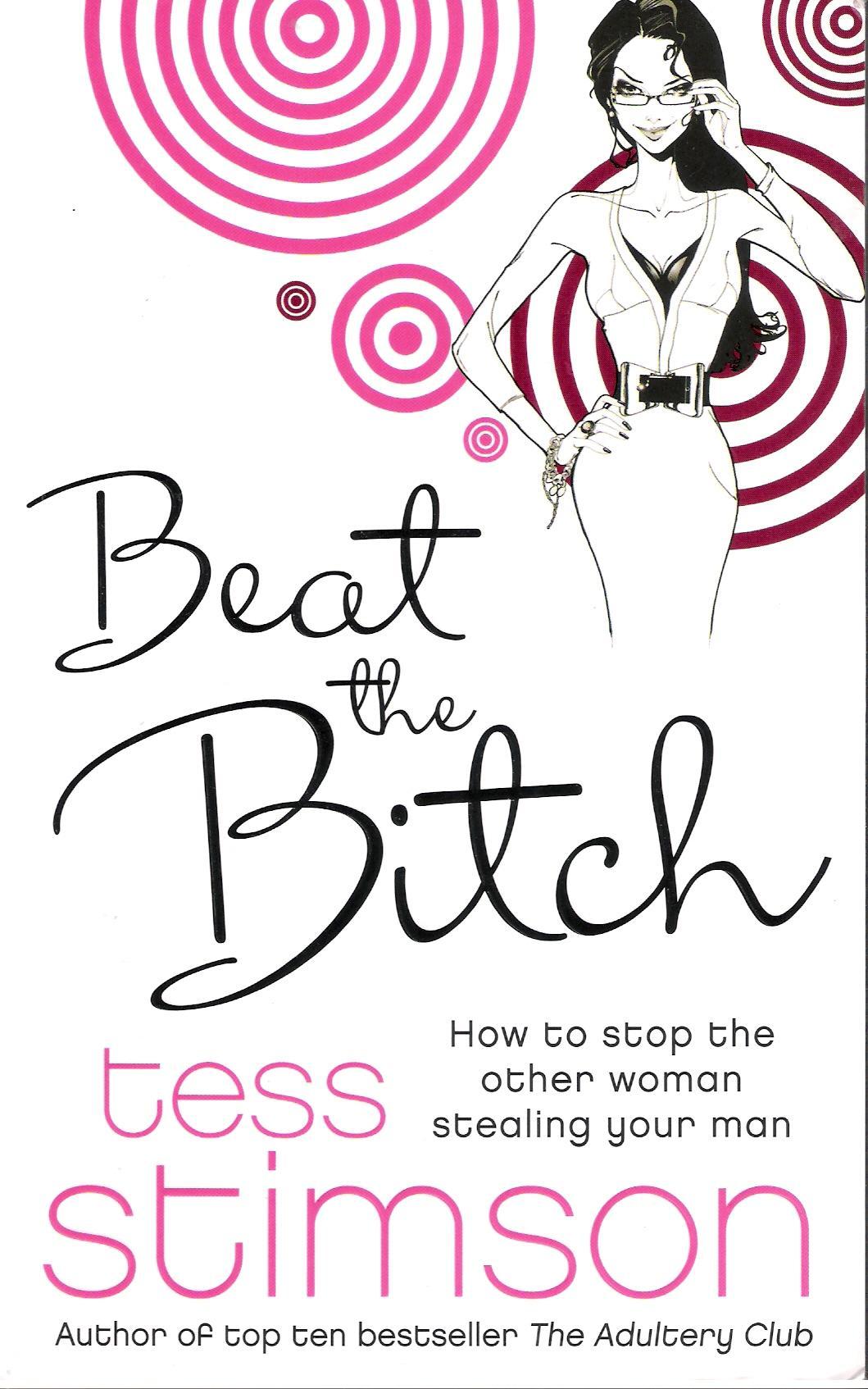 Beat the Bitch