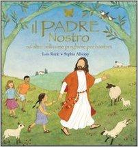 Il Padre Nostro e altre bellissime preghiere per bambini
