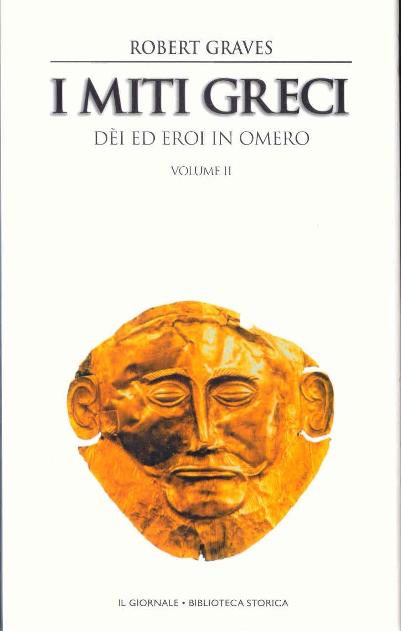 I miti greci - Vol. ...
