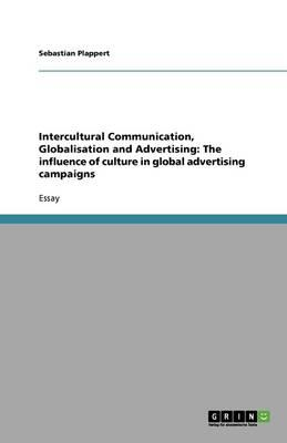 Intercultural Communication, Globalisation and Advertising
