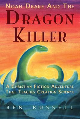 Noah Drake and the Dragon Killer