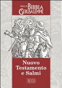 Nuovo Testamento e Salmi. Dalla Bibbia di Gerusalemme