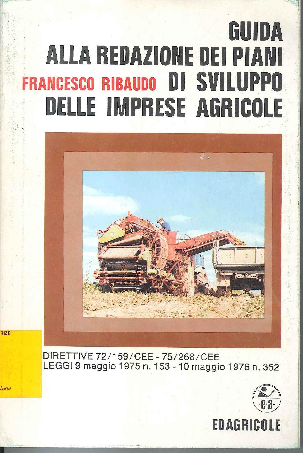 Guida alla redazione dei piani di sviluppo delle imprese agricole