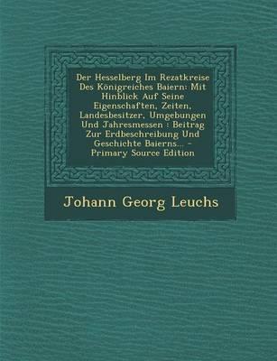 Der Hesselberg Im Rezatkreise Des Konigreiches Baiern