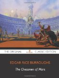 The Chessmen of Mars - The Original Classic Edition