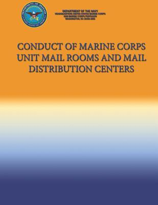 Conduct of Marine Corps Unit Mail Rooms and Mail Distribution Centers