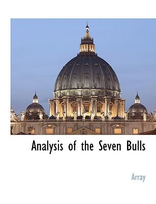 Analysis of the Seven Bulls