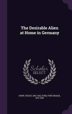 The Desirable Alien ...