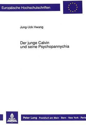 Der Junge Calvin and Seine Psychopannychio