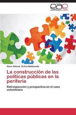 La construcción de las políticas públicas en la periferia