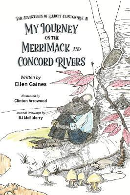 My Journey on the Merrimack and Concord Rivers