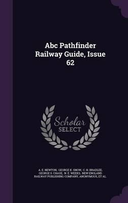 ABC Pathfinder Railway Guide, Issue 62