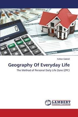 Geography Of Everyday Life