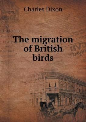 The Migration of British Birds