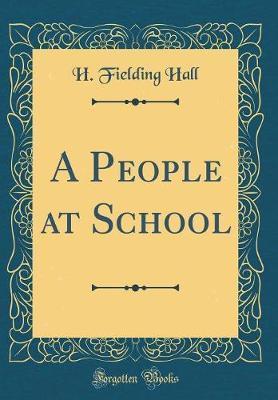 A People at School (Classic Reprint)
