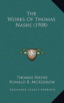 The Works of Thomas Nashe (1908)