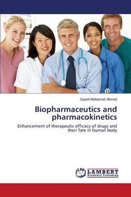 Biopharmaceutics and pharmacokinetics