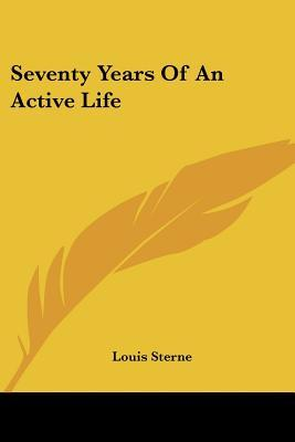 Seventy Years Of An Active Life