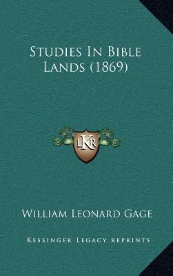 Studies in Bible Lands (1869)