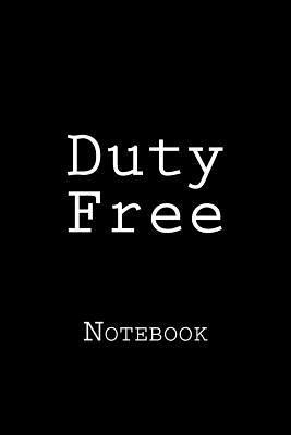 Duty Free Notebook