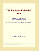 The Enchanted Island of Yew (Webster's Korean Thesaurus Edition)