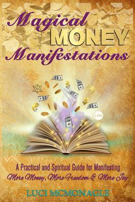 Magical Money Manifestations