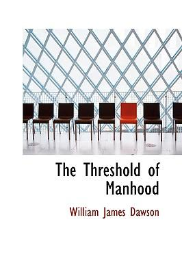 The Threshold of Man...