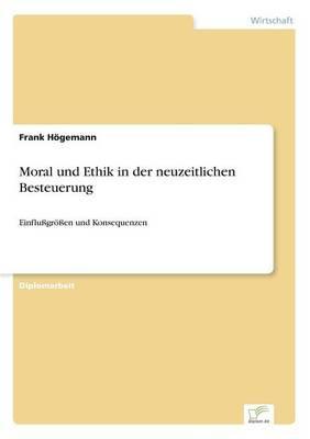Moral und Ethik in der neuzeitlichen Besteuerung