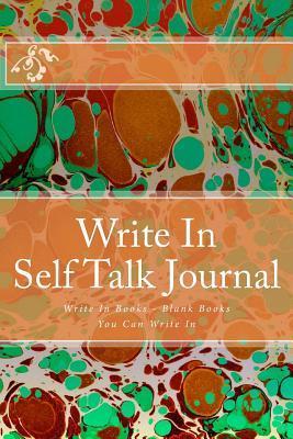 Write in Self Talk Journal
