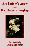 Mrs. Lirriper's Legacy and Mrs. Lirriper's Lodgings