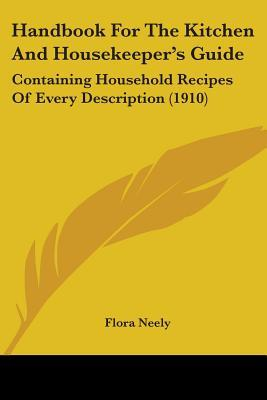 Handbook for the Kitchen and Housekeeper's Guide