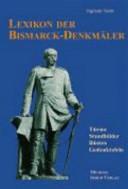 Lexikon der Bismarck-Denkmäler
