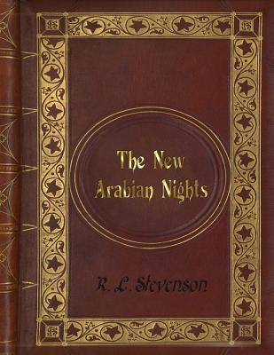 R. L. Stevenson - the New Arabian Nights