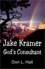 Jake Kramer, God's Consultant
