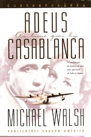 Adeus, Casablanca