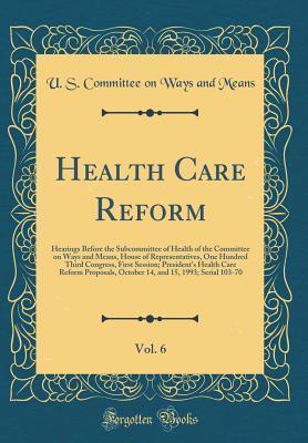 Health Care Reform, Vol. 6