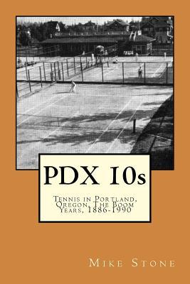 Pdx 10s - Tennis in ...