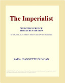 The Imperialist (Webster's French Thesaurus Edition)