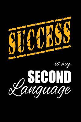 Success Is My 2nd Language