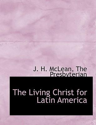 The Living Christ for Latin America