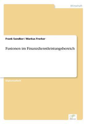 Fusionen im Finanzdienstleistungsbereich
