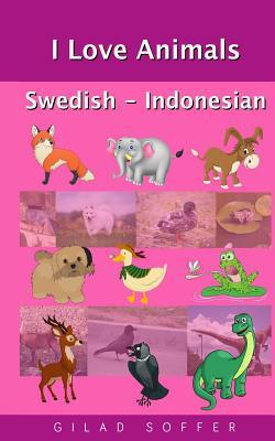 I Love Animals Swedish - Indonesian
