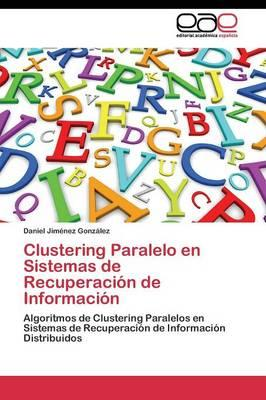 Clustering Paralelo en Sistemas de Recuperación de Información