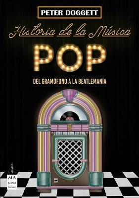 Historia de la música pop/ History of Pop Mmusic