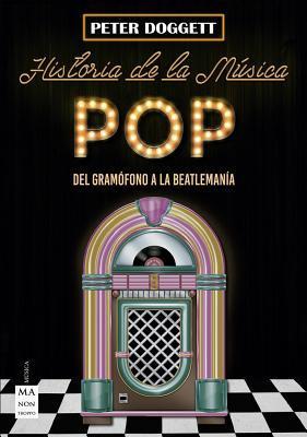 Historia de la música pop/ History of Pop Mmusic